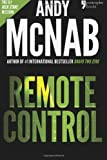 img - for Remote Control: Andy McNab's best-selling series of Nick Stone thrillers - now available in the US, with bonus material book / textbook / text book