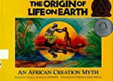 The Origin of Life on Earth: An African Creation Myth