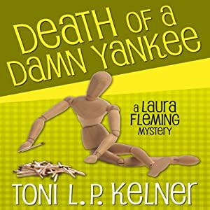 Death of a Damn Yankee: Laura Fleming, Book 6 | [Toni L. P. Kelner]