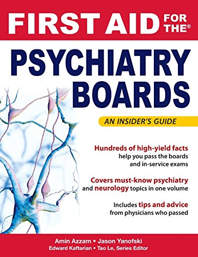 First Aid for the Psychiatry Boards (First Aid Specialty Boards) (Psychiatry Boards compare prices)