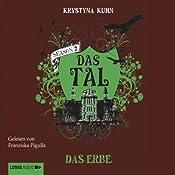 Das Erbe (Das Tal 2.02) | Krystyna Kuhn
