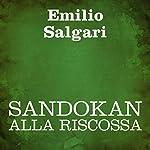 Sandokan alla riscossa [Sandokan to the Rescue]   Emilio Salgari