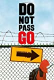Do Not Pass Go