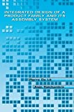 img - for Integrated Design of a Product Family and Its Assembly System by De Lit, Pierre, Delchambre, Alain (2003) Paperback book / textbook / text book