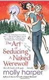 The Art of Seducing a Naked Werewolf