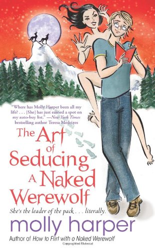 The Art of Seducing a Naked Werewolf (Naked Werewolf, #2)