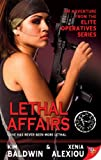 img - for Lethal Affairs (Elite Operatives Book 1) book / textbook / text book