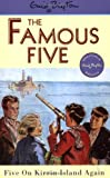 Enid Blyton Famous Five: 6: Five On Kirrin Island Again