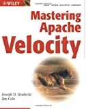 img - for Mastering Apache Velocity (Java Open Source Library) book / textbook / text book