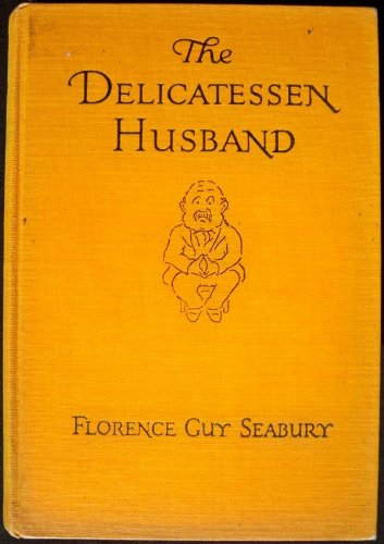 The Delicatessen Husband and Other Essays. PDF