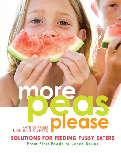 More Peas Please: Solutions For Feeding Fussy Eaters front-665