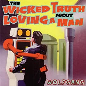 The Wicked Truth About Loving a Man