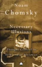Necessary Illusions: Thought Control in…