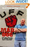Mad Dog: The Rise and Fall of Johnny...