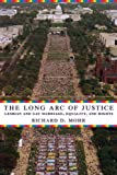 Richard D Mohr The Long Arc of Justice: Lesbian and Gay Marriage, Equality, and Rights