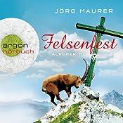 Felsenfest (Hubertus Jennerwein 6) | Jörg Maurer