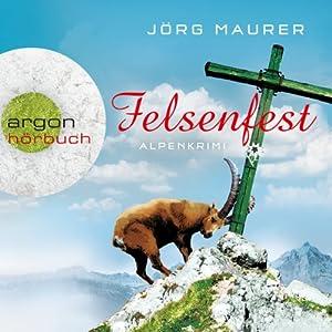 Felsenfest (Hubertus Jennerwein 6) Hörbuch