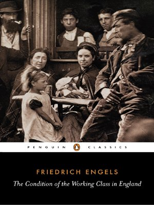 The Condition of the Working Class in England (Penguin...