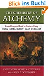 The Chemistry of Alchemy: From Dragon...