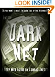 Enter the Dark Net - The Internet's G...