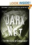 Enter the Dark Net - The Internet's Greatest Secret