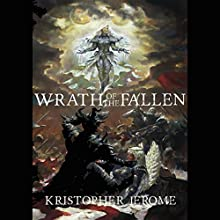 Wrath of the Fallen: The Broken Pact, Book 1 Audiobook by Kristopher Jerome Narrated by Finn J.D. John