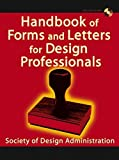img - for Handbook of Forms and Letters for Design Professionals by Society of Design Administration (2004-03-05) book / textbook / text book