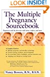 The Multiple Pregnancy Sourcebook: Pr...