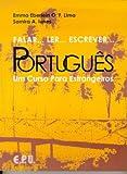Falar... Ler... Escrever... Português. Elève: Um Curso Para Estrangeiros (Falar...Ler...Escrever...Portugues)
