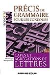 Précis de grammaire pour les concours - 5e éd. - Capes et Agrégations de Lettres