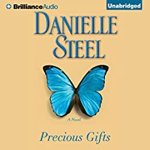 Precious Gifts: A Novel (       UNABRIDGED) by Danielle Steel Narrated by Dan John Miller