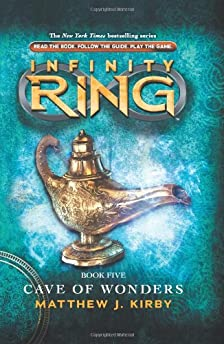 Infinity Ring: Cave of Wonders by Matthew J. Kirby