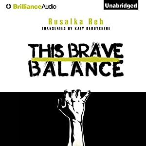 This Brave Balance Audiobook