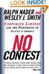 No Contest: Corporate Lawyers and the...
