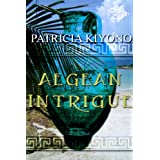 Aegean Intrigue ~ Patricia Kiyono