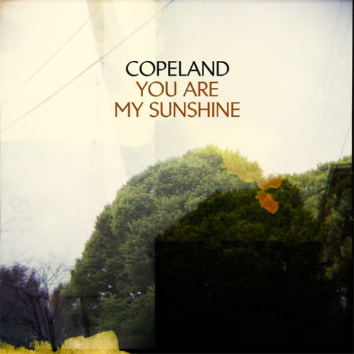 [Copeland] You Are My Sunshine