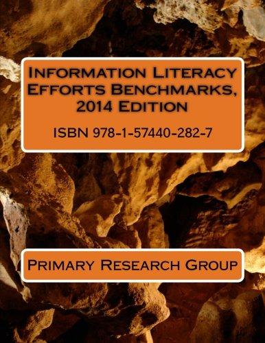 Information Literacy Efforts Benchmarks, 2014 Edition