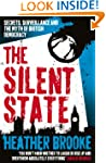 The Silent State: Secrets, Surveillan...