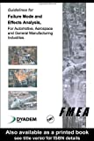 img - for Guidelines for Failure Mode and Effects Analysis (Fmea), for Automotive, Aerospace, and General Manufacturing Industries book / textbook / text book