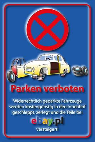 parkverbot-parken-verboten-schild-schilder-53-sonst-ebay-295cm-20cm-2mm-ohne-befestigung