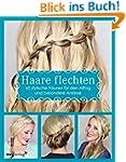 Haare flechten: 60 stylische Frisuren...