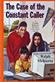 The Case of the Constant Caller: A Father Dowling Mystery for Young Adults (0312130376) by McInerny, Ralph M.