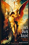Eliot's Dark Angel: Intersections of Life and Art (0195147022) by Schuchard, Ronald