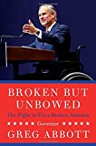 img - for Broken But Unbowed book / textbook / text book