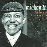 Mickey 3d Tu Vas Pas Mourir De Rire