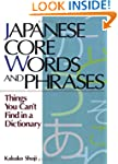 Japanese Core Words and Phrases: Thin...