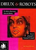 echange, troc Emmanuel Grimaud - Dieux & robots : Les théâtres d'automates divins de Bombay (1DVD)