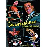 The WrestleCrap Book of Lists! (WrestleCrap series) ~ R. D. Reynolds