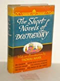 img - for The Short Novels of Dostoevsky book / textbook / text book