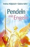 Pendeln mit Engeln